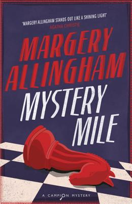 Mystery Mile - Allingham, Margery