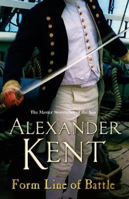 Form Line of Battle - Kent, Alexander