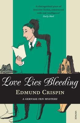 Love Lies Bleeding - Crispin, Edmund