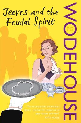 Jeeves and the Feudal Spirit - Wodehouse, P G