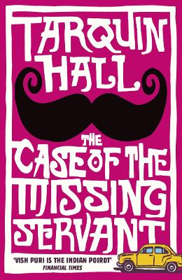 The Case of the Missing Servant - Hall, Tarquin