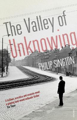 The Valley of Unknowing - Sington, Philip