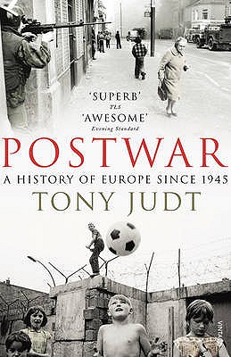 Postwar: A History of Europe Since 1945 - Judt, Tony