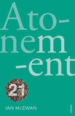 Atonement: Vintage 21 - McEwan, Ian