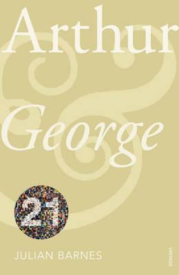 Arthur & George: Vintage 21 - Barnes, Julian