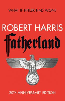 Fatherland - Harris, Robert