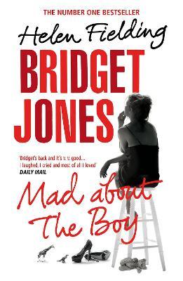 Bridget Jones: Mad About the Boy - Fielding, Helen
