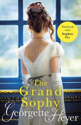 The Grand Sophy - Heyer, Georgette