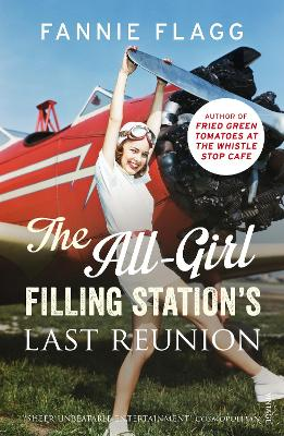 The All-Girl Filling Station's Last Reunion - Flagg, Fannie