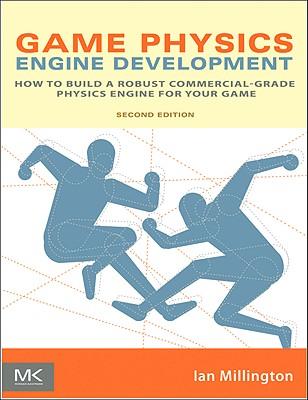 Game Physics Engine Development - Millington, Ian