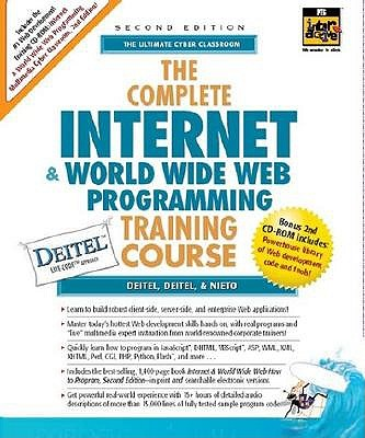 The Complete Internet and World Wide Web Programming Training Course - Deitel, Harvey M, PH.D., and Deitel, Paul J, and Nieto, Tem