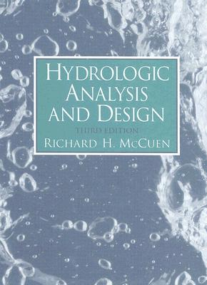 Hydrologic Analysis and Design - McCuen, Richard H