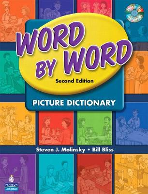 Word by Word Picture Dictionary - Molinsky, Steven J, and Bliss, Bill