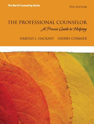 The Professional Counselor: A Process Guide to Helping - Hackney, Harold L., and Cormier, Sherry