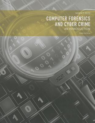 Computer Forensics and Cyber Crime: An Introduction - Britz, Marjie T.