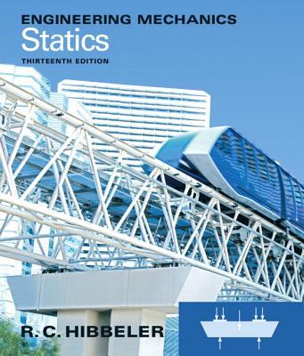 Engineering Mechanics: Statics - Hibbeler, Russell C.