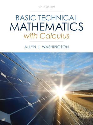 Basic Technical Mathematics with Calculus - Washington, Allyn J.