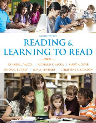Reading and Learning to Read - Vacca, Jo Anne L., and Vacca, Richard T., and Gove, Mary K.