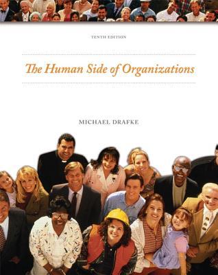 The Human Side of Organizations - Drafke, Michael W., MS, RT(R)