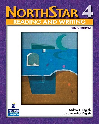 Northstar Reading and Writing 4 - English, Andrew K, and English, Laura Monahon
