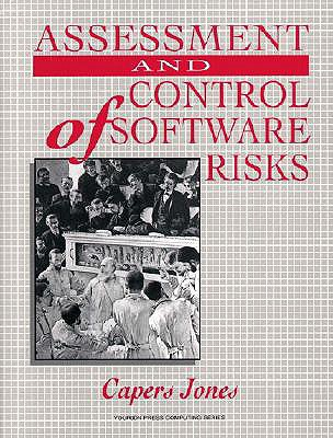 Assessment and Control of Software Risks - Jones, T Capers, and Jones, Capers