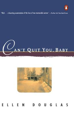 Can't Quit You, Baby - Douglas, Ellen