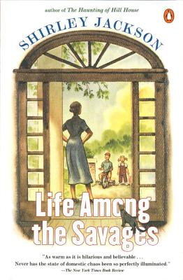 Life Among the Savages - Jackson, Shirley