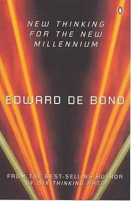 New Thinking for the New Millennium - De Bono, Edward