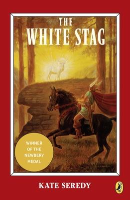 The White Stag - Seredy, Kate