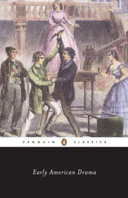 Early American Drama - Richards, Jeffrey H (Editor), and Various