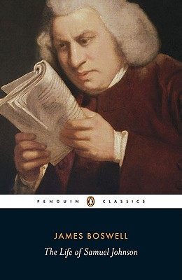 The Life of Samuel Johnson - Boswell, James, and Womersley, David (Editor)