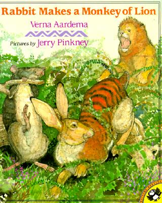 Rabbit Makes a Monkey of Lion - Aardema, Verna