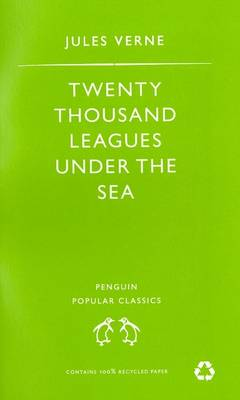 Twenty Thousand Leagues Under the Sea. Jules Verne - Verne, Julio, and Verne, Jules