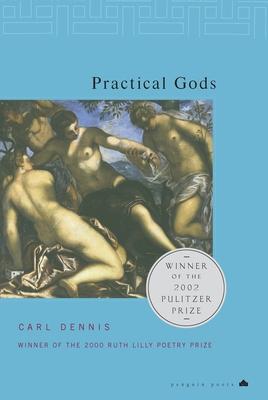Practical Gods - Dennis, Carl