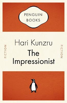 The Impressionist - Kunzru, Hari