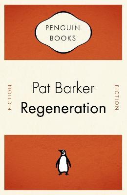 Regeneration - Barker, Pat