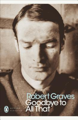 Goodbye to All That - Graves, Robert