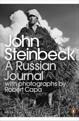 A Russian Journal - Steinbeck, John, and Shillinglaw, Susan (Introduction by), and Capa, Robert (Photographer)