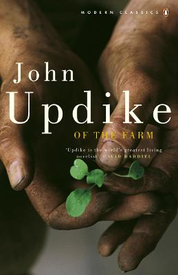 Of the Farm - Updike, John