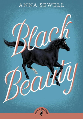 Black Beauty - Sewell, Anna, and Rosoff, Meg (Introduction by)