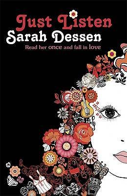 Just Listen - Dessen, Sarah