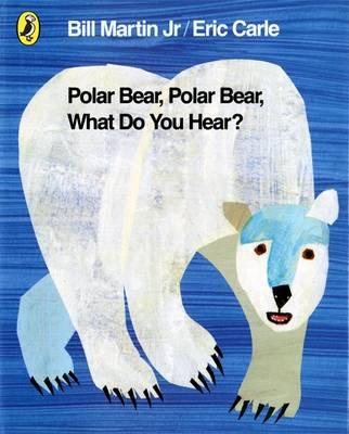Polar Bear, Polar Bear, What Do You Hear? - Carle, Eric