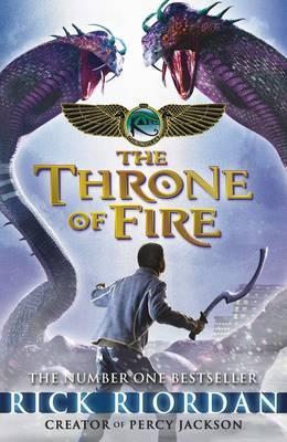 The Kane Chronicles: the Throne of Fire - Riordan, Rick