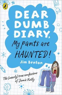 My Pants are Haunted - Benton, Jim