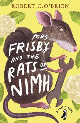 Mrs Frisby and the Rats of NIMH - O'Brien, Robert C.