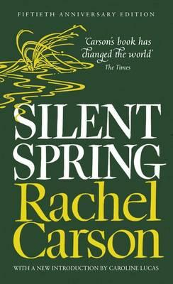 Silent Spring - Carson, Rachel, and Shackleton, Lord (Introduction by)