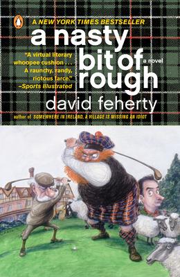 A Nasty Bit of Rough - Feherty, David