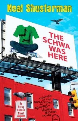 The Schwa Was Here - Shusterman, Neal