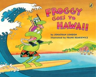Froggy Goes to Hawaii - London, Jonathan