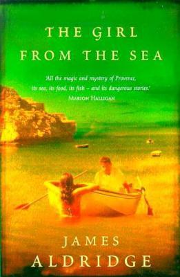 The Girl from the Sea - Aldridge, James